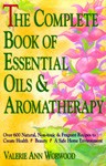 The Complete Book of Essential Oils & Aromatherapy by Valerie Ann Worwood.