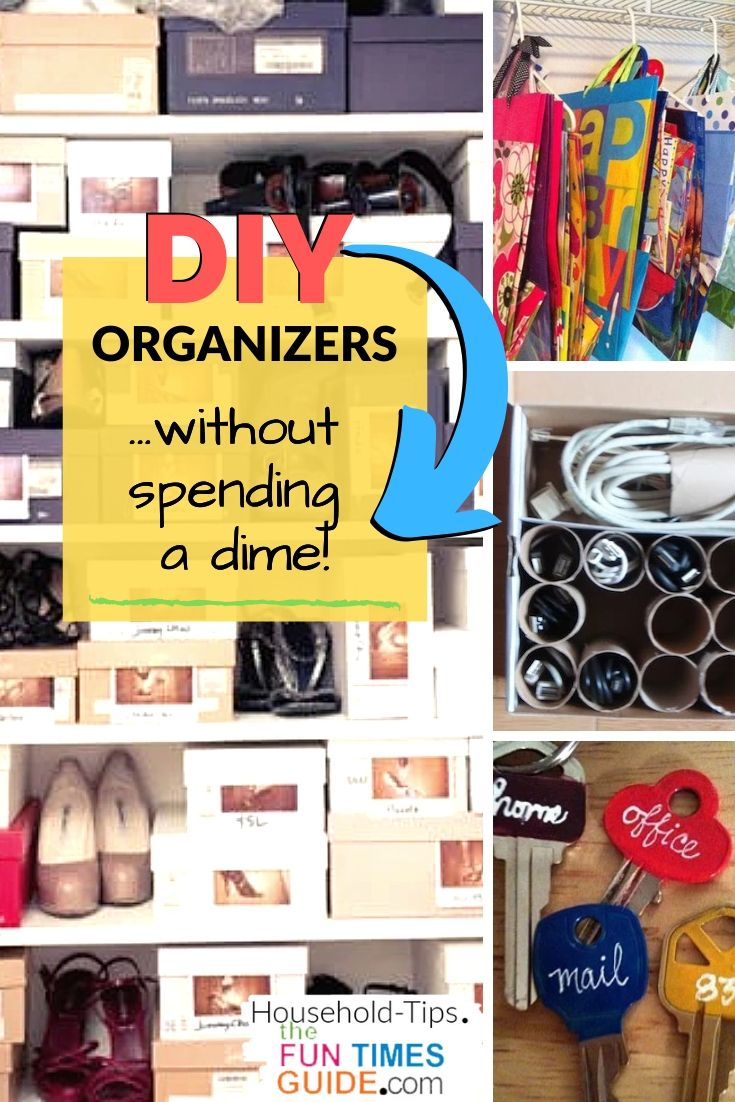 DIY Storage Organizers: Simple Ways To Get Organized Without Spending A Dime!