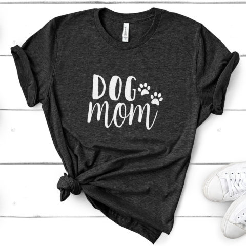 A Dog Mom t-shirt for all the busy, multi-tasking dog moms out there!