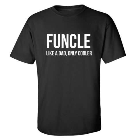 FUNCLE shirt for the fun uncle in your life!