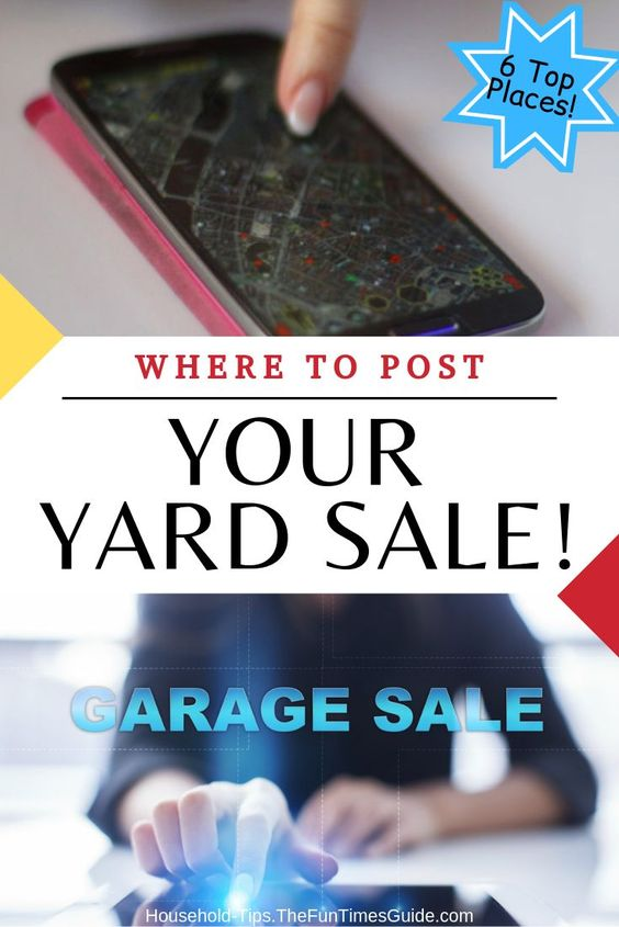 Yard Sale Advertising: Top 6 Places To Post A Yard Sale Online (...Or Find Yard Sales Online!)